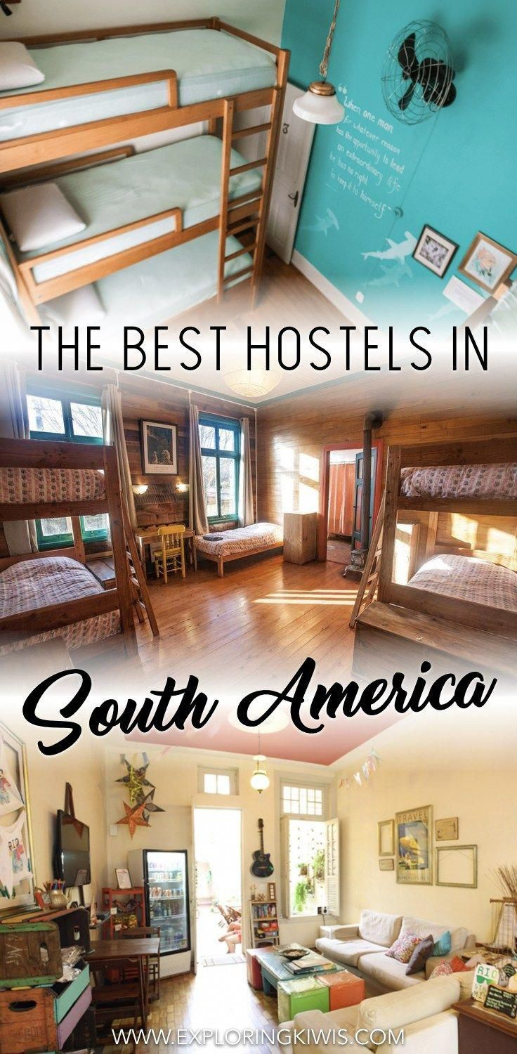 Backpacking South America: The Best Hostels – Tried and Tested!