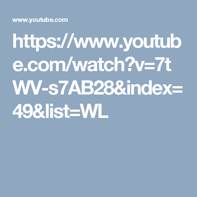 https://www.youtube.com/watch?v=7tWV-s7AB28&index=49&list=WL