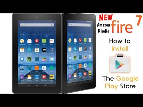 NEW Amazon Kindle Fire 7 Tablet How to Get Google Play
