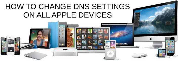 How to change the dns settings on your device dns
