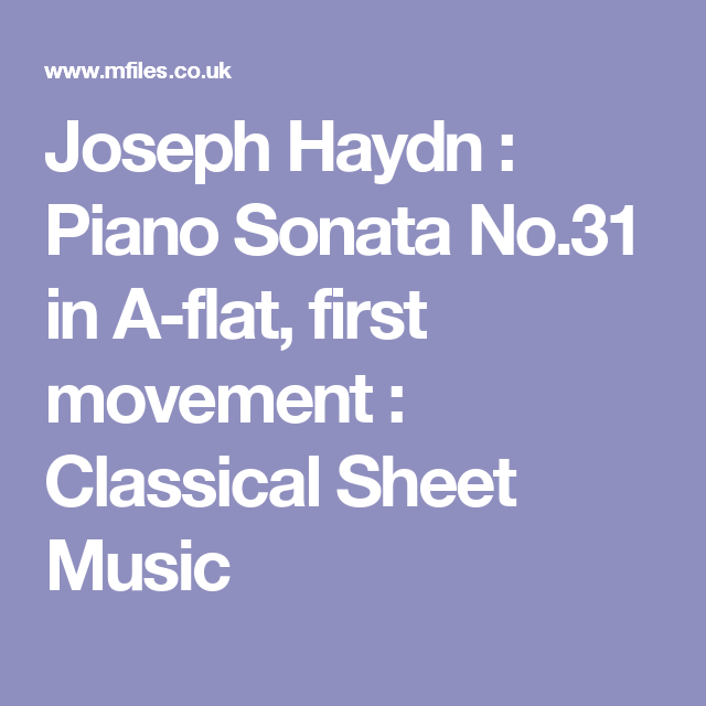 Joseph Haydn : Piano Sonata No.31 In A-flat, First