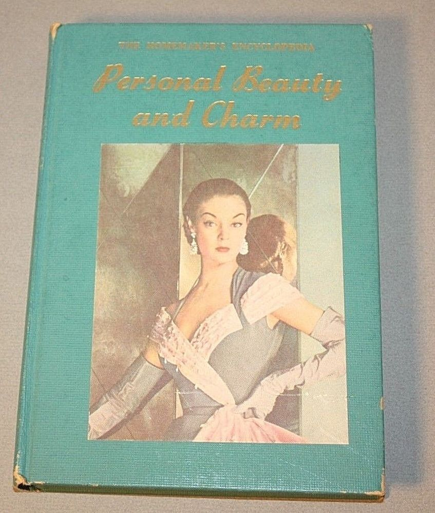 1952 The Homemakers Encyclopedia Personal Beauty And Charm Hard Cover Book Books Cover Homemaking