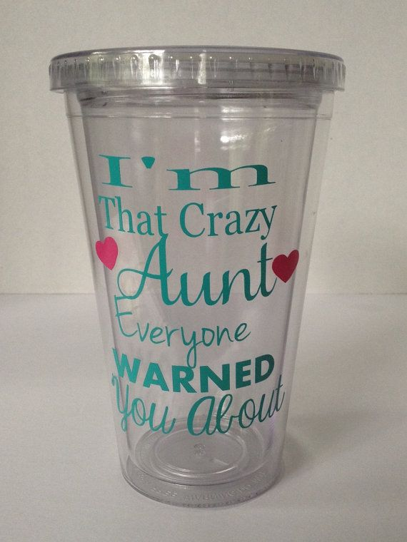 I'm That Crazy Aunt Everyone Warned You About by KissMyMonograms