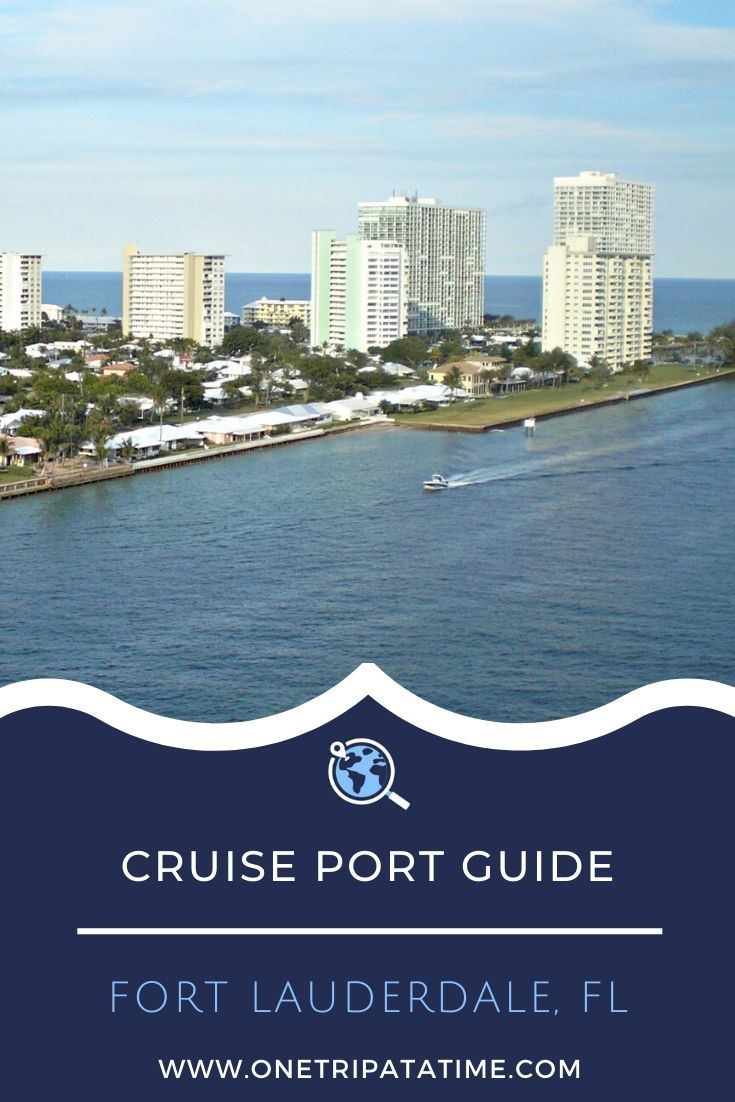 Everything you need to know when cruising from the port of Fort Lauderdale. This cruise port guide includes terminal location, passenger and luggage drop off instructions, currency and other money matters, how to get around the city, weather forecasts, and events, dining, and shopping options near Fort Lauderdale's cruise terminal. #cruise #cruises #cruisetravel #cruising #cruiseportguide #fortlauderdale #florida via @onetripatatime