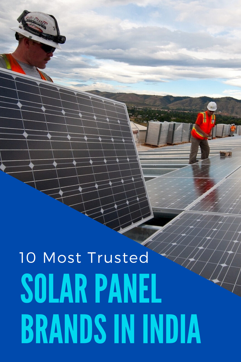 10 Most Trusted Solar Panel Brands In India 2020 Geeky Gadgets In 2020 Solar Panels Solar Best Solar Panels