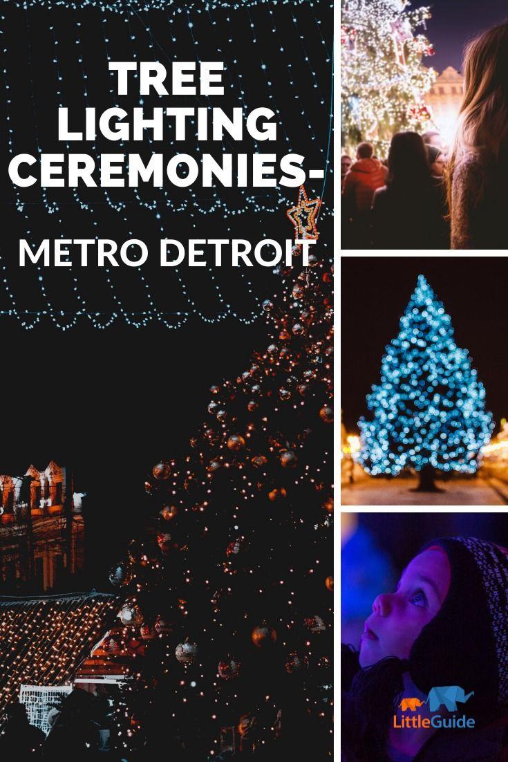 Tree Lighting Ceremonies In Metro Detroit   Tree lighting, Christmas tree lighting, Holiday lights