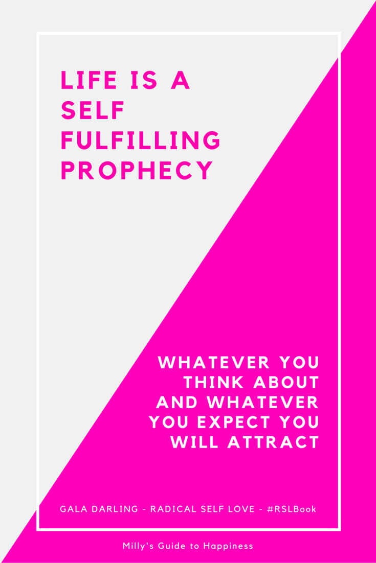 Life is a self fulfilling prophecy. Whatever you think ...