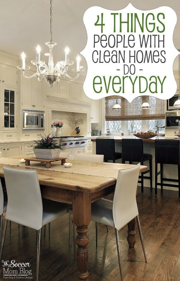 There are four easy things i do every day to make my house look clean in