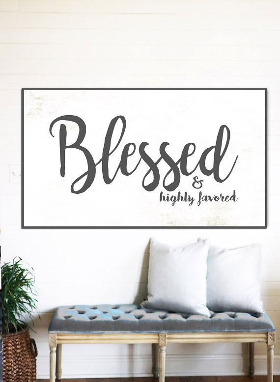 Blessed Highly Favored Fixer Upper Home Decor Gift For Her Farmhouse Verse