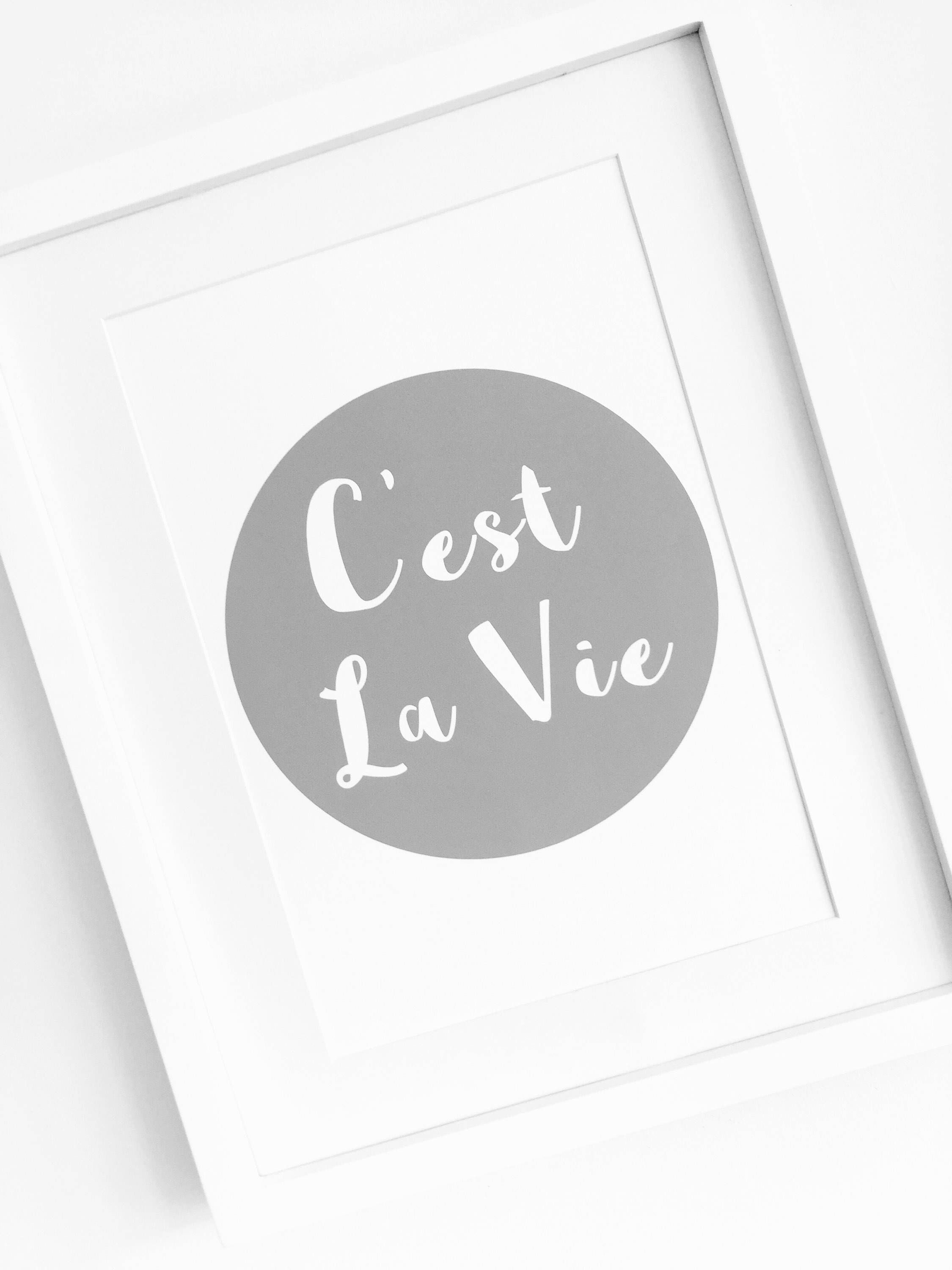 Cest La Vie Quote Print French Quote Grey Print Gift For Friend