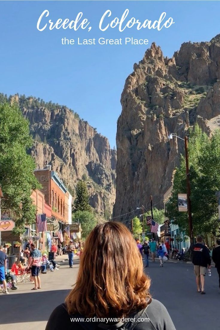 Creede, Colorado - the Last Great Place #favoriteplaces