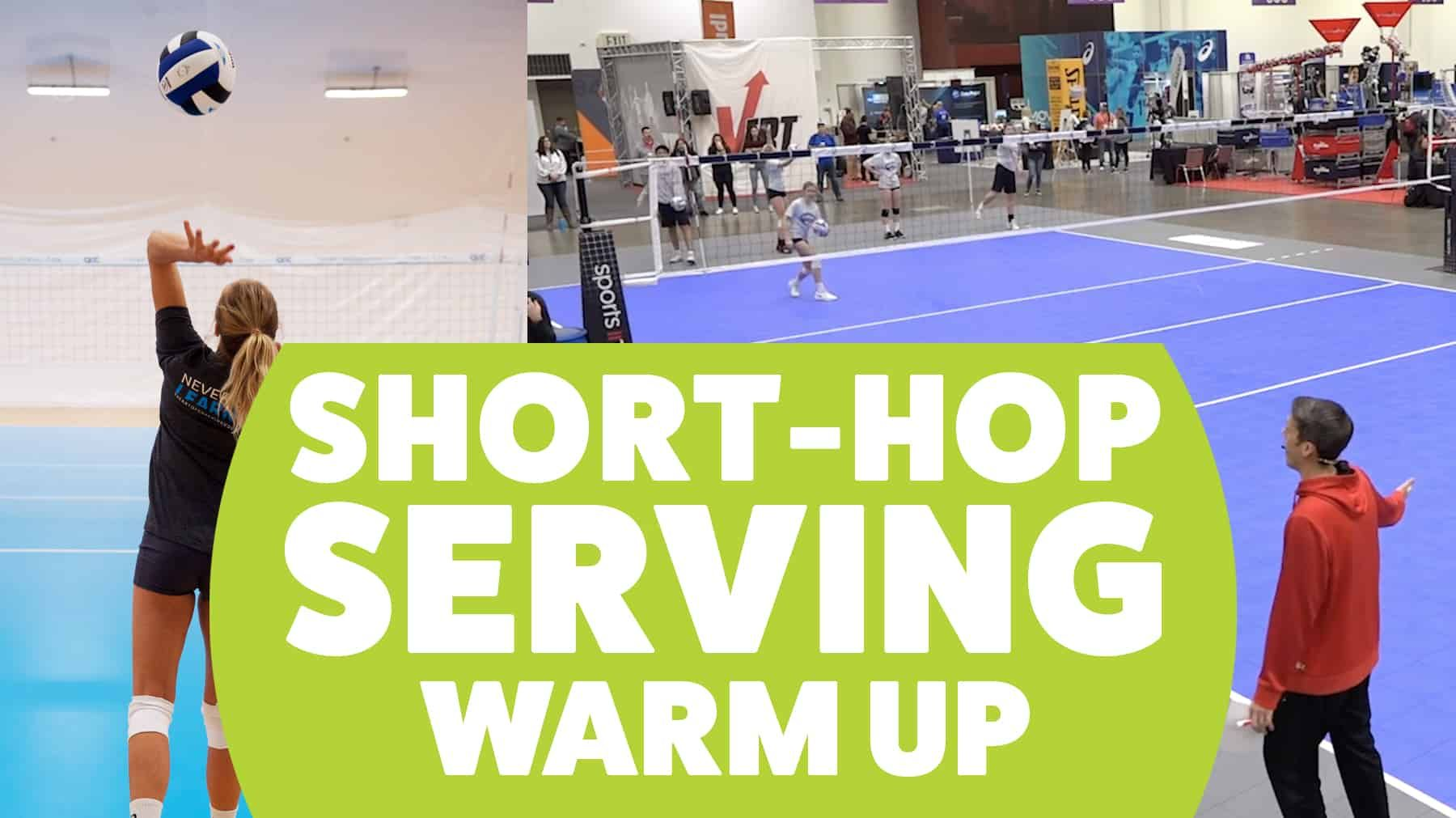 Short Hop Serving Warm Up Coaching Volleyball Volleyball Tryouts Volleyball