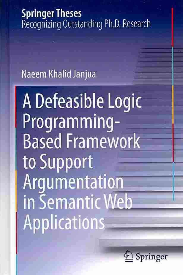 A Defeasible Logic Programming Based Framework To Support