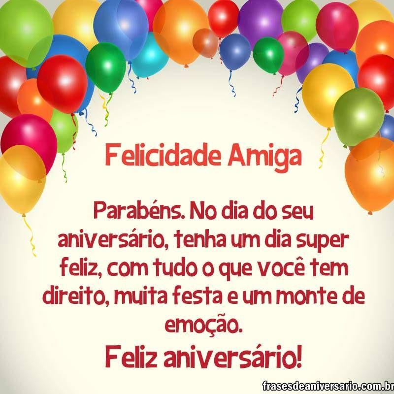 Felicidades E Parabéns Amiga Frases De Aniversário Feliz