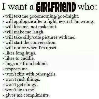 I want a girlfriend who...