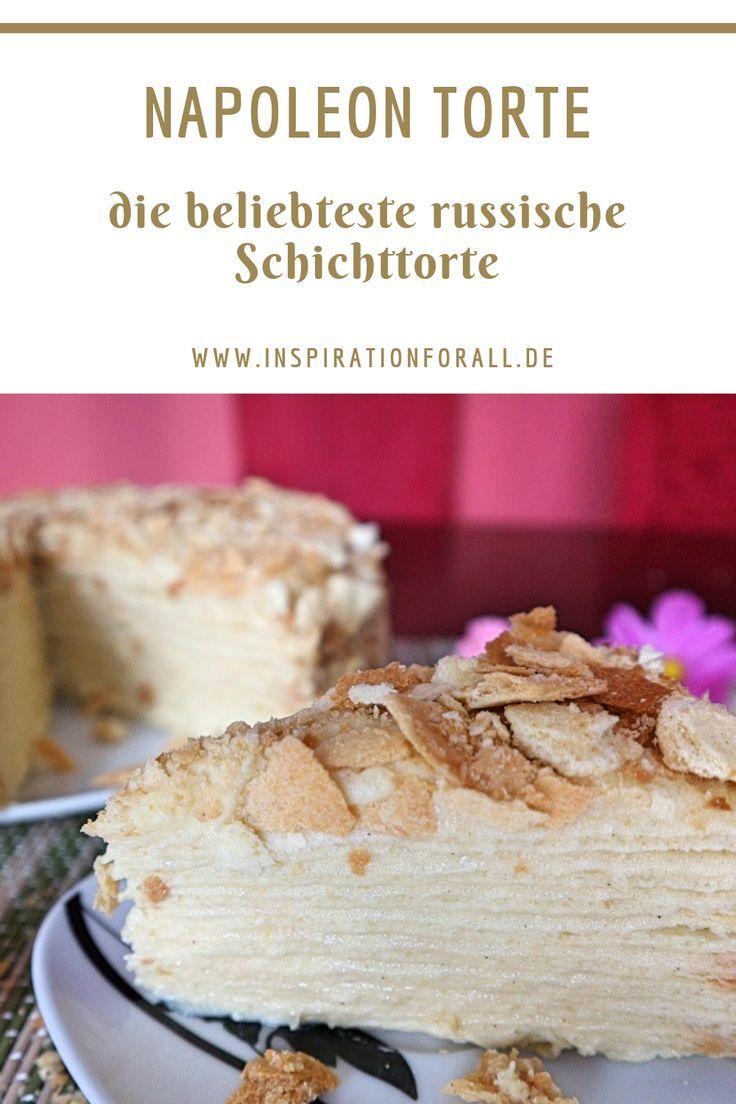 Napoleon Torte Rezept Fur Beliebten Russischen Kuchen Rezept Torten Selber Backen Leckere Torten Und Rezepte