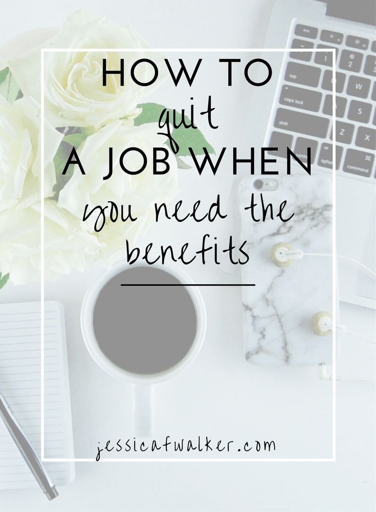 How to quit your job, new employment, work benefits, career advice, work advice, http://jessicafwalker.com, gratitude, empowerment, success