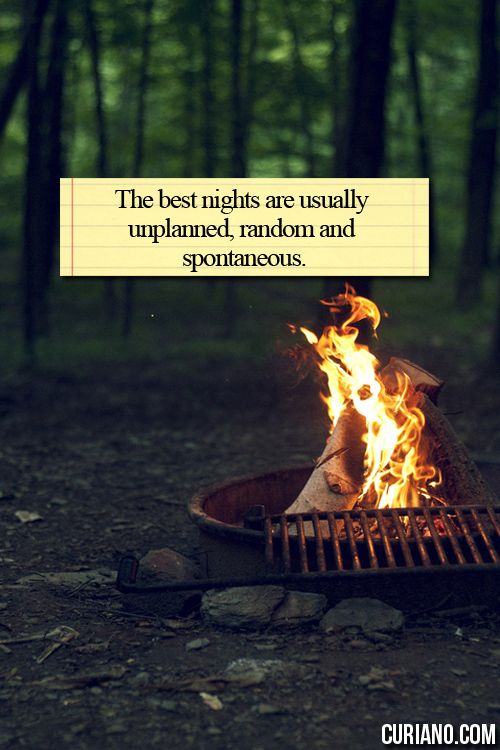 Delicieux Amen The Best Nights Are Usually Unplanned, Random And Spontaneous. Summer Love  QuotesQuotes ...