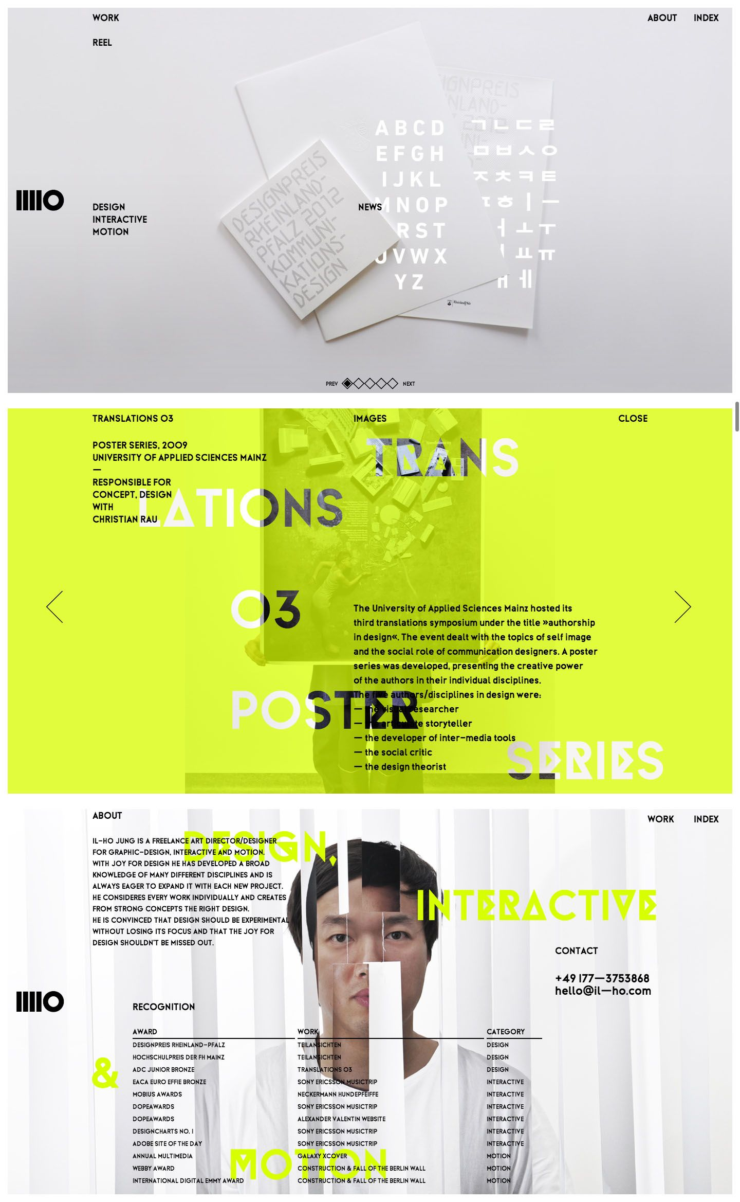 Love the idea of crazy different color pages in the this design. It doesn't look like a panel design, the small top and right text helps clear it up, making me like it more. Il-Ho Jung \\ Beautiful portfolio, nice type. http://www.il-ho.com