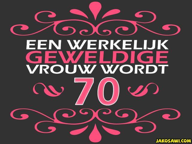 Favoriete Afbeeldingsresultaat voor 70 jaar verjaardag vrouw | Feline  #KA-57