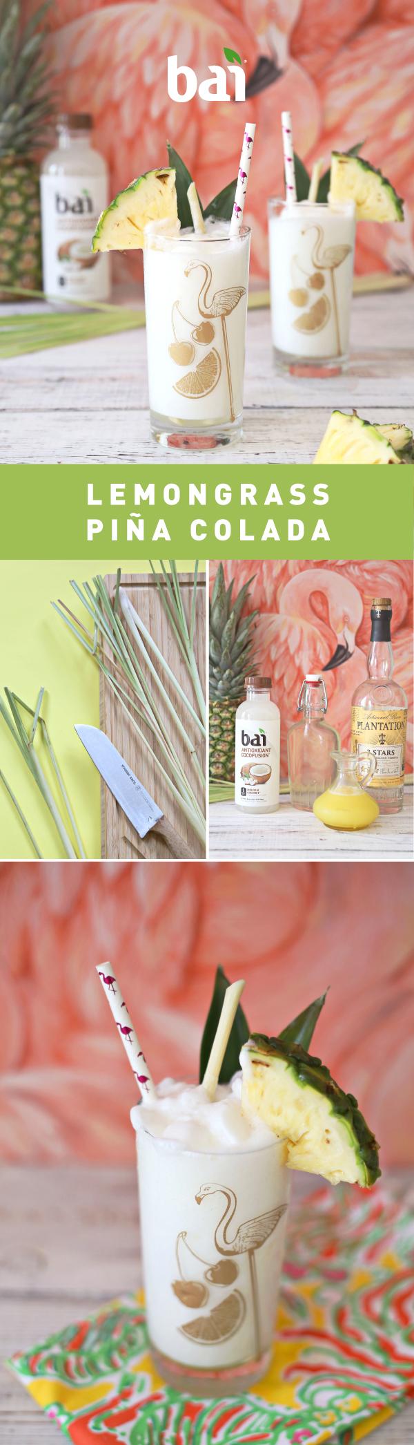 Lemongrass Pina Colada Bai Flavor Life Refreshing Drinks Fun Drinks Pina Colada Recipe
