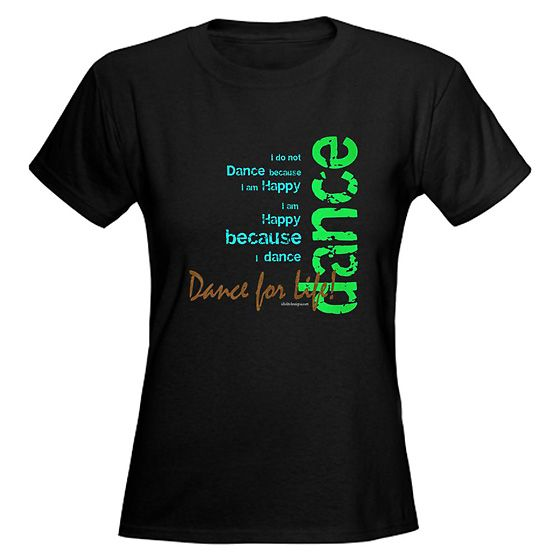 dating a dancer t shirt