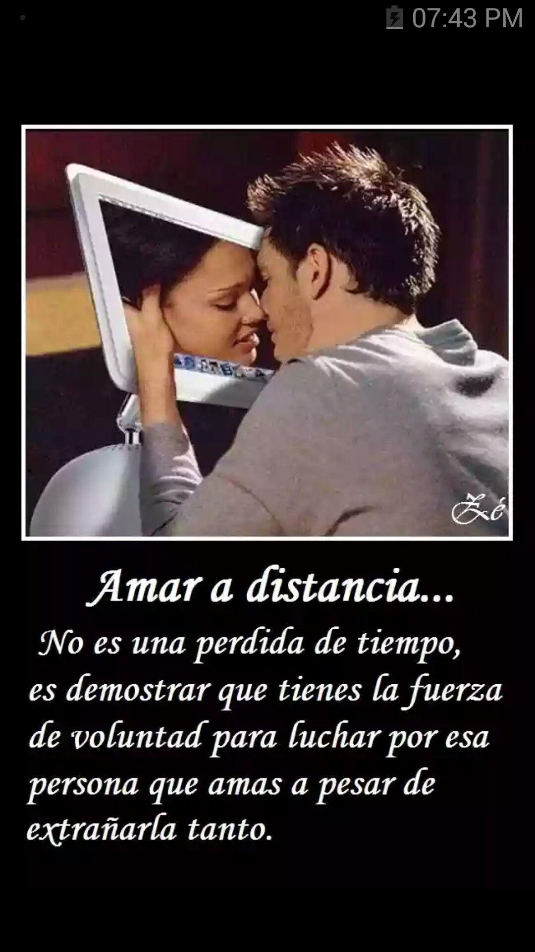 Amor A La Distancia Amar A Distancia Frases Romanticas Para