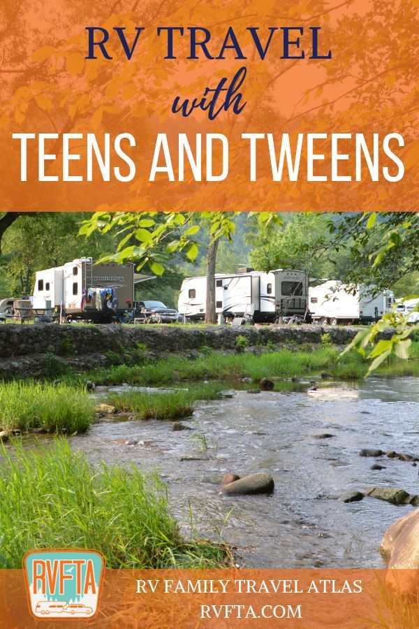 RV Travel with Teens and Tweens: Tips for the Reluctant Teen Traveler
