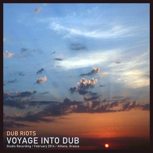 Dub Riots – Voyage Into Dub (Mixtape) [FREE DOWNLOAD] | Mixtapes