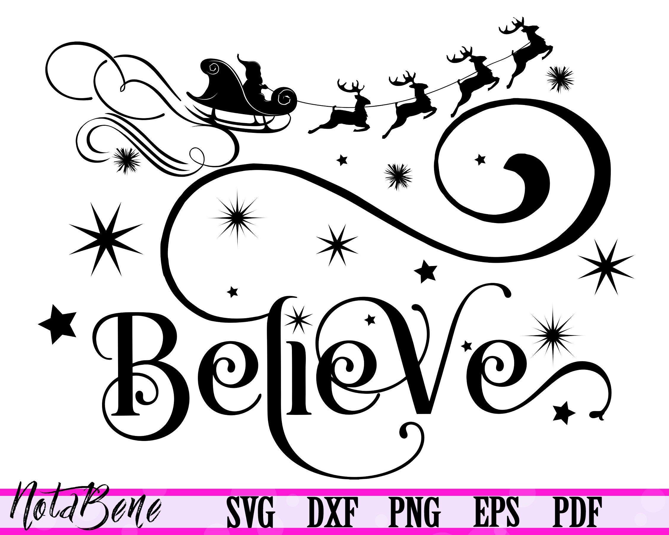 Believe Svg Christmas Sleigh Svg Holiday Svg Winter Svg