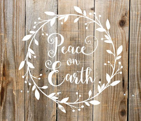 Peace on earth vinyl decal christmas sign make your own sign peace on earth stencil wreath wall decal vinyl letters rustic farmhouse