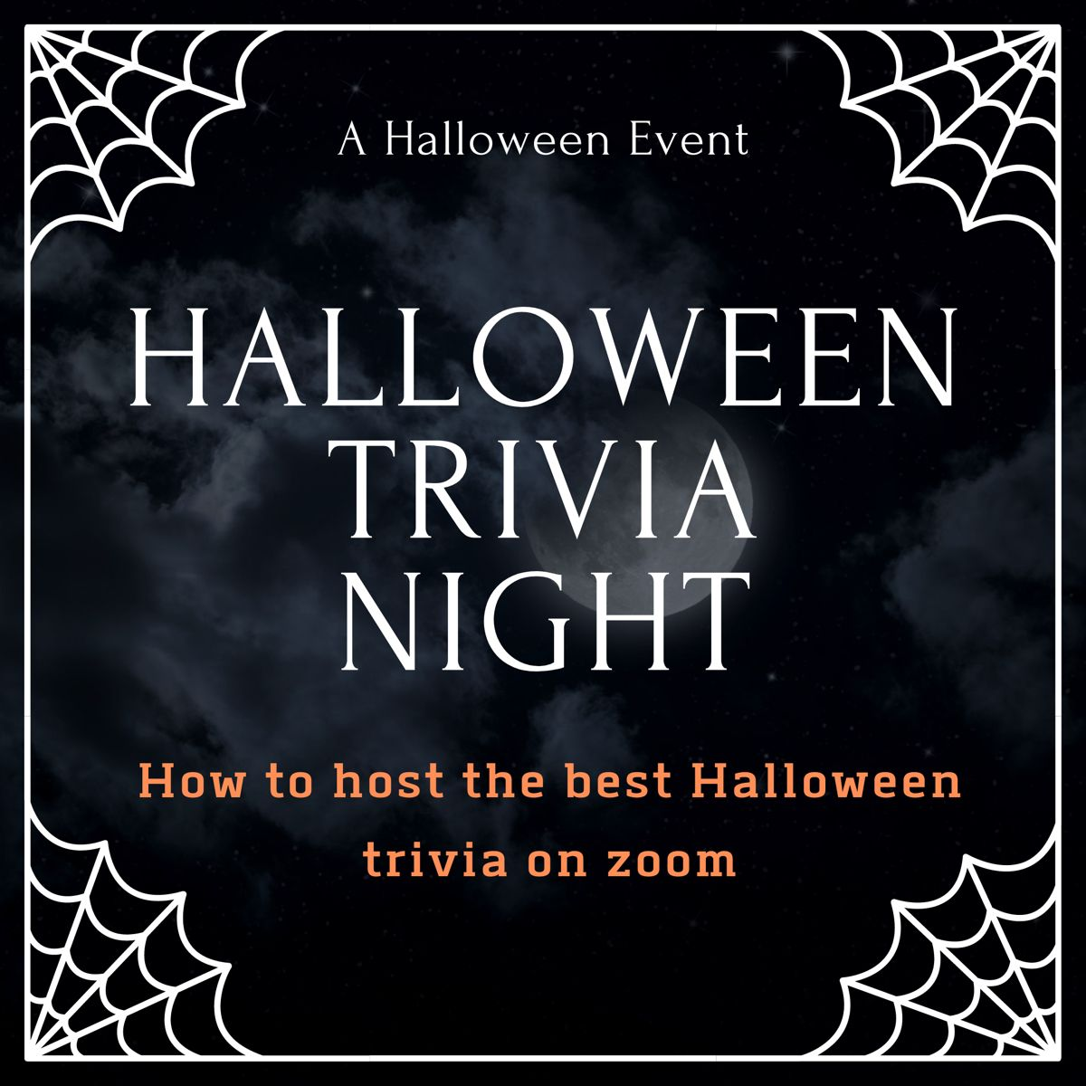 How to host a Halloween trivia night on zoom in 2020