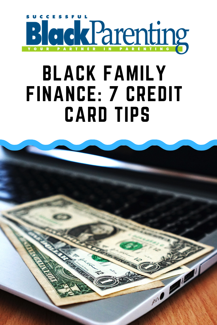Black Family Finance 7 Credit Card Tips Successful