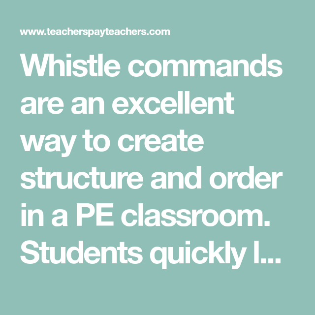 PE Whistle Commands (Classroom Management, Poster, Back-to-school