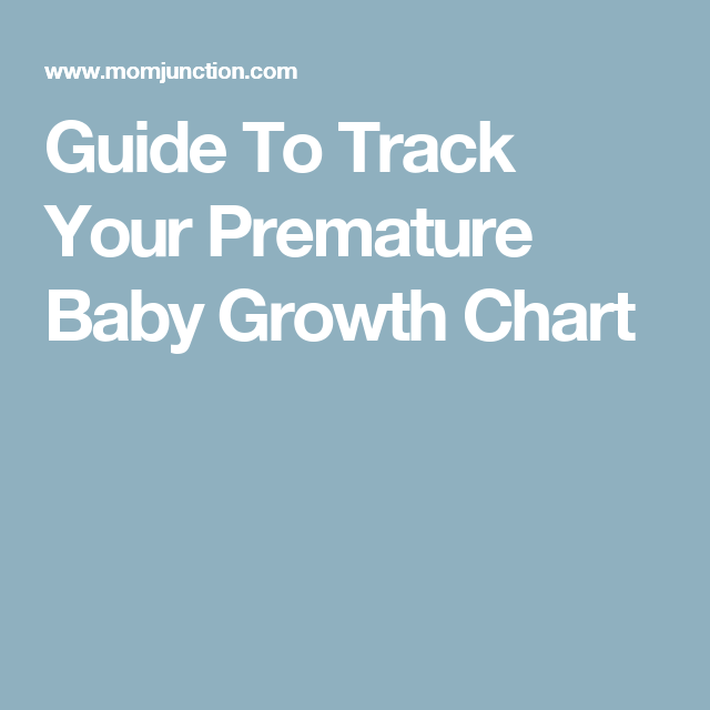 premature baby growth charts