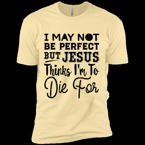 I May Not Be Perfect Mens Premium T-Shirt | Christian, Christian ...