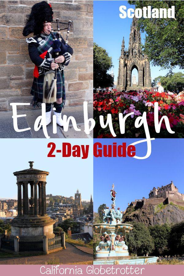 2-Day Jam-Packed Edinburgh Itinerary