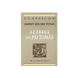 CABANA DO PAI TOMAS , Harriet Beecher Stowe, STOWE, HARRIET BEECHER. Compre…