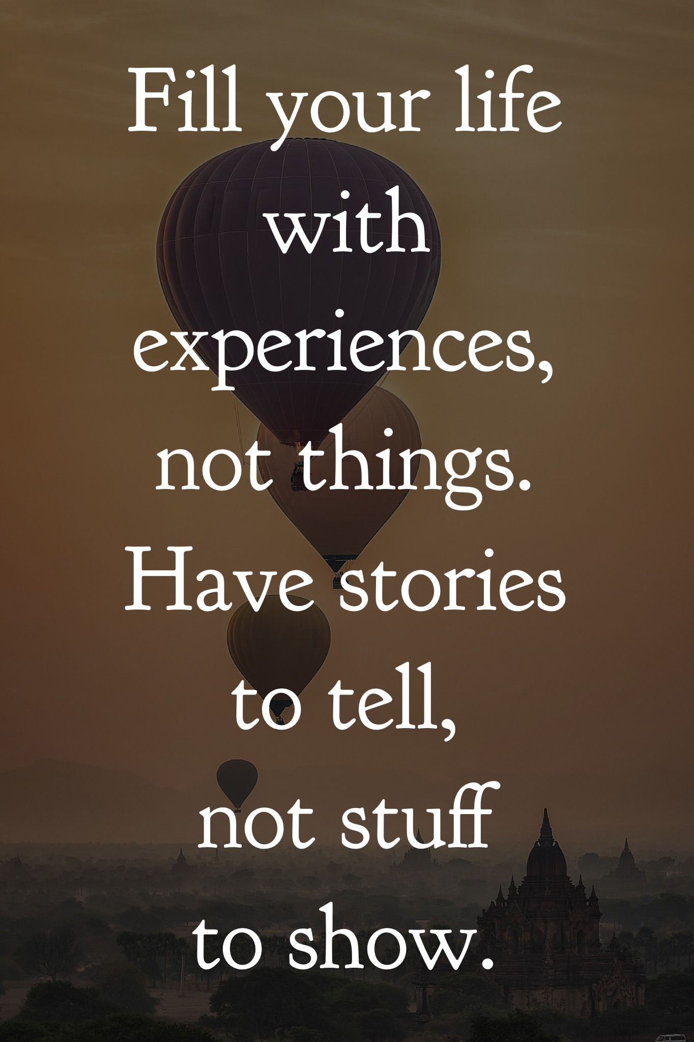 experiences are beautiful but you have to have money to enjoy the