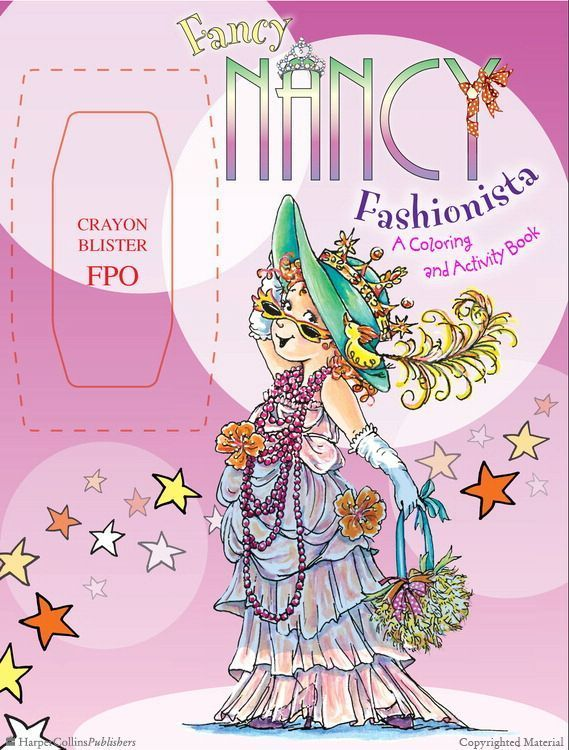 Fancy Nancy Fashionista A Coloring And Activity Book By Jane O Connor Illustrated By Robin Preiss Glasser Fancy Nancy Party Fancy Nancy Book Activities
