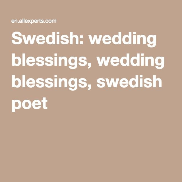 Swedish Wedding Blessings Poet