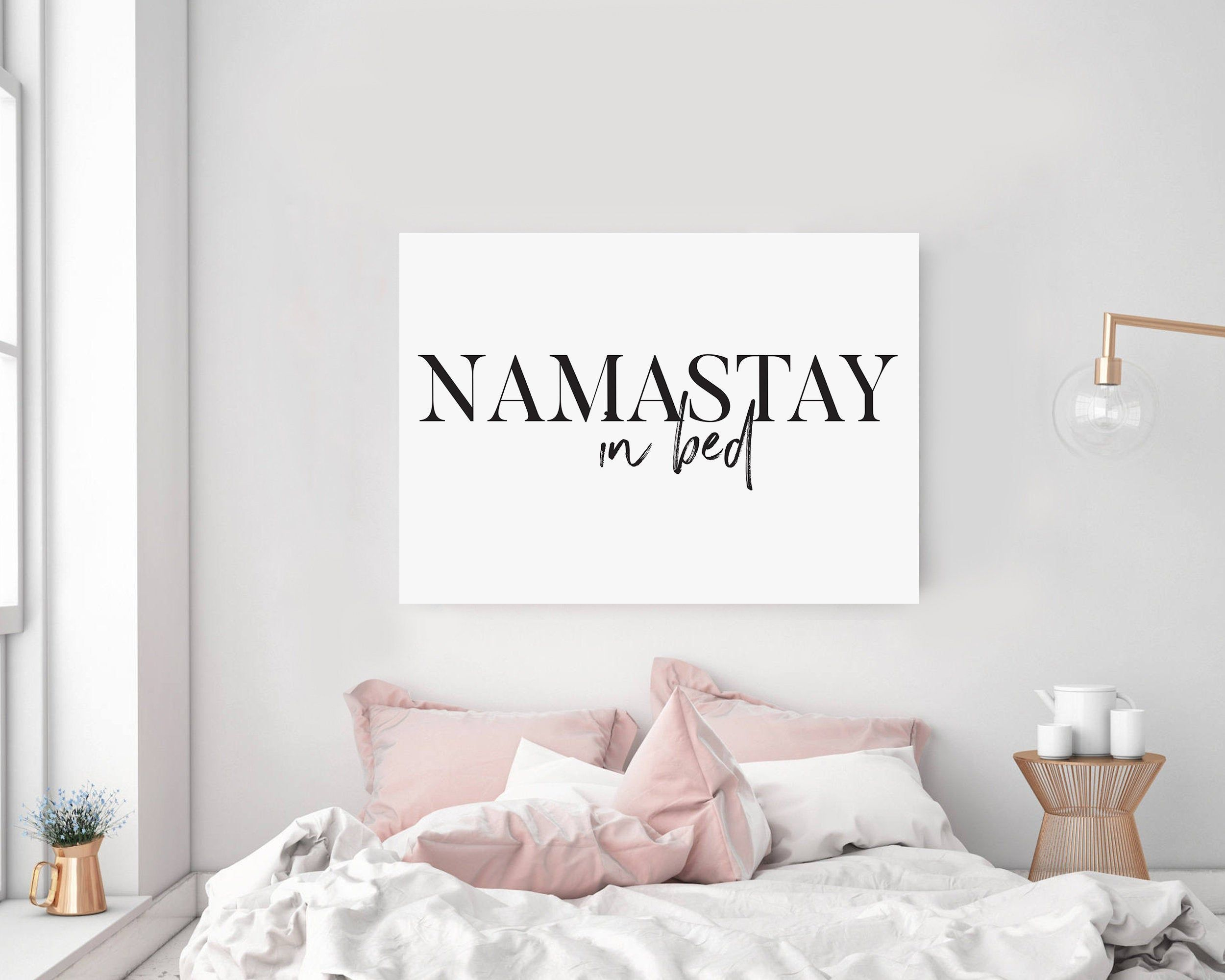 Namastay In Bed Wall Art Namaste In Bed Print Bedroom Decor Bedroom Printable Yoga Deco Bedroom Art Above Bed Above Bed Decor Master Bedroom Wall Decor