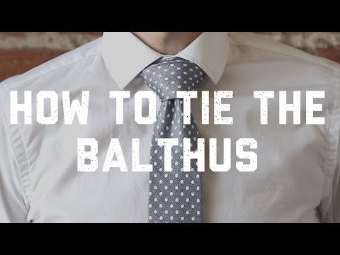 How To Tie A Balthus Knot | Ties.com