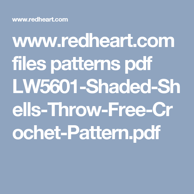 Redheart Files Patterns Pdf Lw5601 Shaded Shells Throw Free