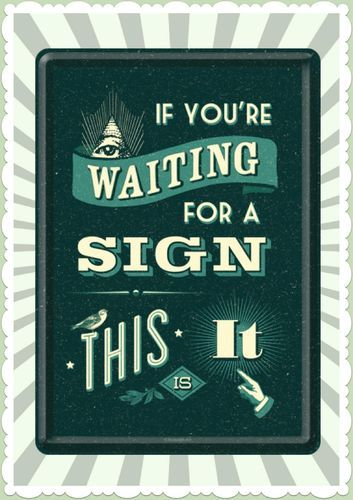 """Nostalgic Art Retro Vintage Blechpostkarte """"If You're Waiting For a Sign"""""""
