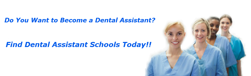 Find My Dental Assistant Schools Dental assistant school