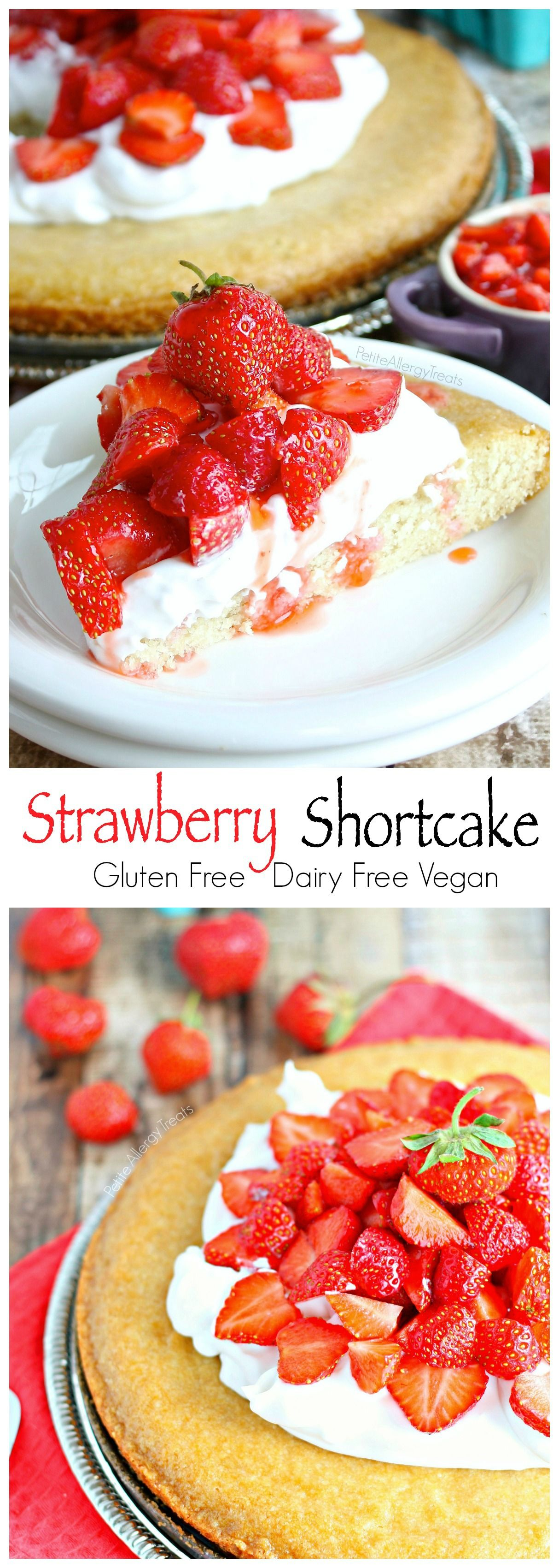 Easy Strawberry Shortcake Gluten Free Vegan Recipe Dairy
