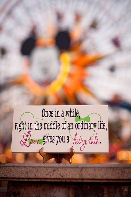 Quote Love Sign Disneyland California Adventure Bokeh 85l Fairytale Adventure Quotes New Adventure Quotes Travel Quotes Adventure