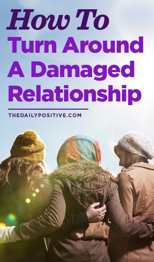 How To Turn Around A Damaged Relationship