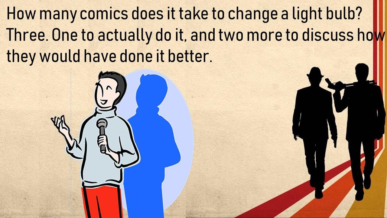 How many comics does it take to change a light bulb